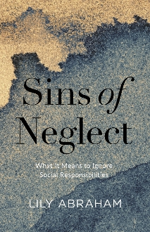 Sins of Neglect: What It Means to Ignore Social Responsibilities